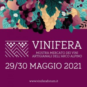 Trento, Vinifera, 29-30 maggio 2021